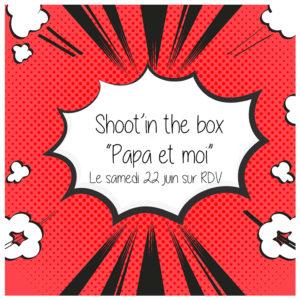 """Shoot'in the box """"Papa et Moi"""" à Saint-Maur des Fossés: une idée de cadeau pour la fête des pères !"""